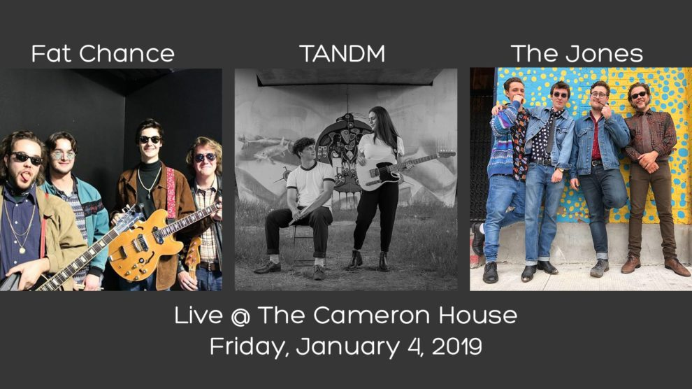 Fat Chance, TANDM, The-Jones Live @ The Cameron House