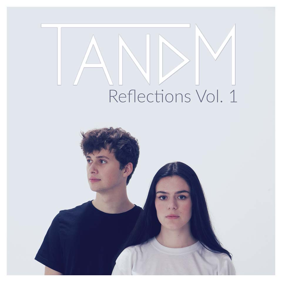 Reflections Vol. 1 by TANDM