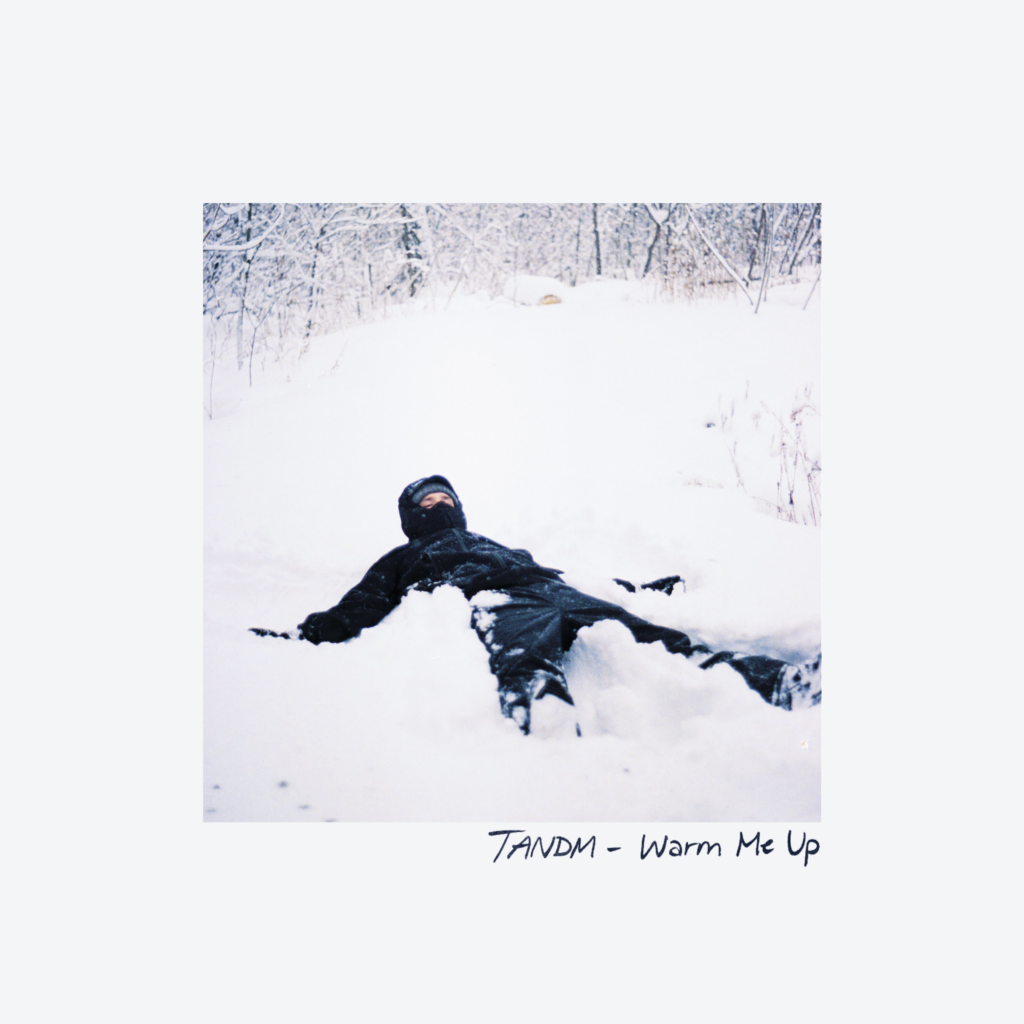 Warm Me Up by Tandm - Cover Art